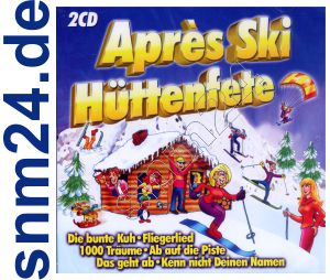 Apres Ski Hüttenfete -  2 CDs Party-Album - NEU+OVP