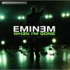 MAXI CD EMINEM - When I'm Gone *NEU + OVP*
