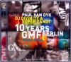 2CD Paul Van Dyk 10 Years GMF Berlin 2006 Compilation