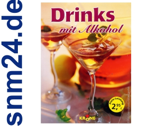 Drinks mit Alkohol [Taschenbuch] von Dieter Krone