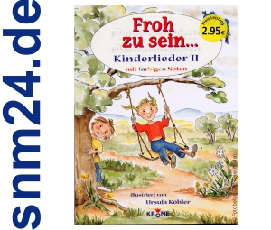 Kinderlieder 2 - Froh zu sein [Taschenbuch] von Ursula Khler