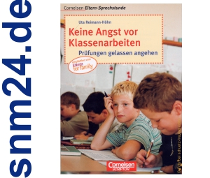 Keine Angst vor Klassenarbeiten - Cornelsen fr Eltern