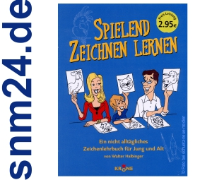 Spielend Zeichnen lernen: Ein Zeichenlehrbuch fr Jung und Alt