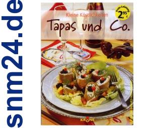 Tapas und Co. - Kleine Kstlichkeiten [Taschenbuch] von Dieter Krone