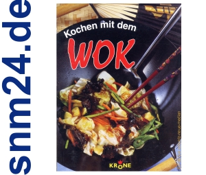 Kochen mit dem Wok [Taschenbuch] von Dieter Krone